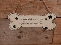 Hondenbordje A Life Without a Dog is Possible but Pointles ecru 11,5 x 30 cm.