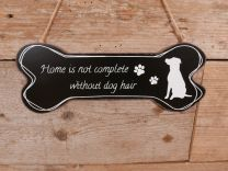 Hondenbordje Home is not Complete without Dog Hair  zwart  11,5 x 30 cm.