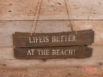 Wandbord Life is Better at the Beach naturel 58 cm x 20 cm hoog x 2 cm