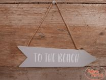 "Houten pijl taupe ""To the Beach"" 7 cm hoog x 25 cm x 1 cm"
